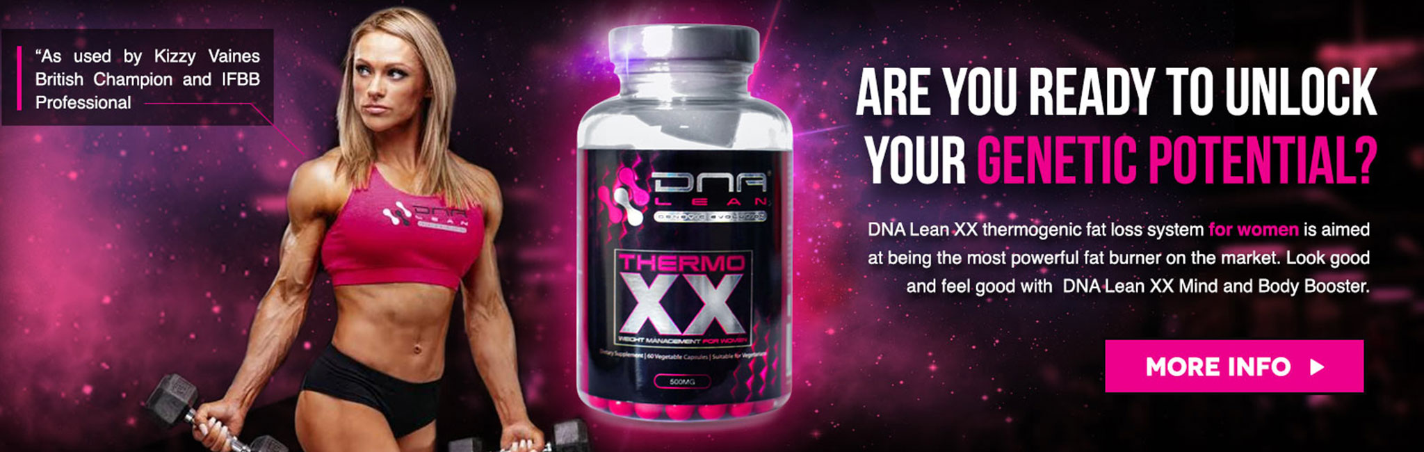 Unlock your genetic potential with DNA Lean thermo XX! A new era of female fat burning has arrived with DNA lean thermo XX!